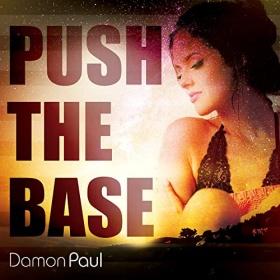 DAMON PAUL - PUSH THE BASE
